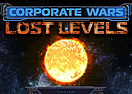 Corporate Wars - Lost Levels